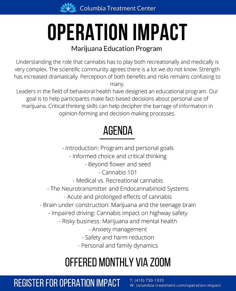 Operation Impact, Marijuana Education Program, Columbia Treatment Center